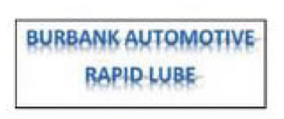 Burbank Automotive Rapid Lube - Drive Through Oil Change - 29 95